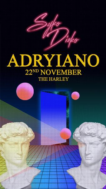 Generic placeholder imageSyko Disko Presents: Adryiano