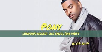 Generic placeholder imagePony - Old Skool RnB vs Hip-Hop Party