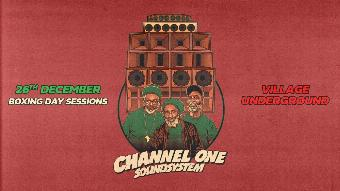 Channel One Boxing Day Session with Full Sound System
