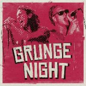 Generic placeholder imageGrunge Night