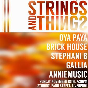 Generic placeholder imageStrings&Things present: OYA PAYA, STEPHI B, BRICK HOUSE ++more