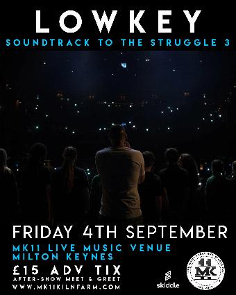 Generic placeholder imageLowkey - Soundtrack to the Struggle Tour / MK11 Milton Keynes