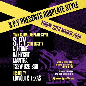 Generic placeholder imageS.P.Y presents Dubplate Style Bristol - rescheduled date