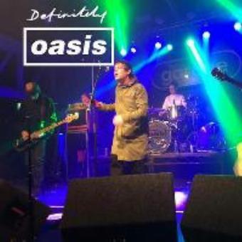 Definitely Oasis - Edinburgh