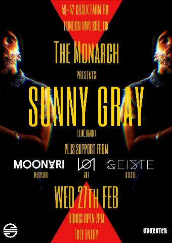 Generic placeholder imageSunny Gray - Live at the Monarch w/ N01 Geiste Moonari